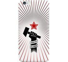 Raised Fist of Protest - Working Class iPhone Case/Skin