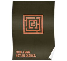 Find A Way, Not An Excuse - Corporate Start-Up Quotes Poster