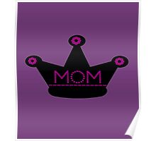 Mom's Crown Poster