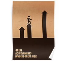 Great Achievements Involve Great Risk - Corporate Start-Up Quotes Poster