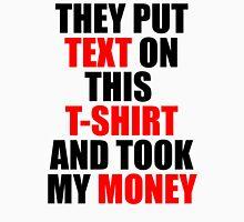 Text T-shirt Unisex T-Shirt