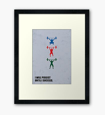 I Will Persist Until I Succeed - Corporate Start-Up Quotes Framed Print