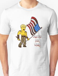 TRUMPO FOR KHAL! T-Shirt