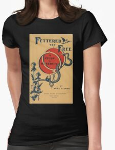 Artist Posters Fettered yet free a study in heredity by Annie S Swan Hurd 0580 Womens Fitted T-Shirt