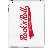 Rock 'n' Roll – My Way Of Life (Red) iPad Case/Skin