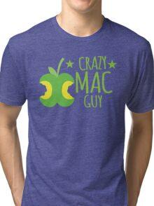 Crazy Mac guy Tri-blend T-Shirt