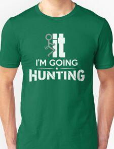 FCK IT I'M GOING HUNTING Unisex T-Shirt