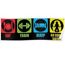 Eat, Train, Sleep, Go Super Saiyan (Horizontal) Poster