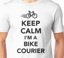 Keep calm I'm a bike courier Unisex T-Shirt