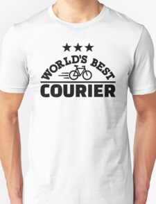World's best bike courier Unisex T-Shirt
