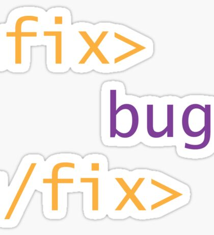 Fix Bugs Sticker