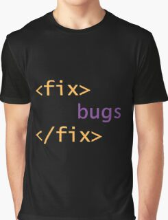Fix Bugs Graphic T-Shirt