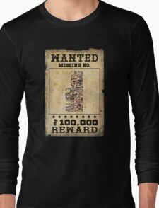 Missing no. Pokémon WANTED Long Sleeve T-Shirt