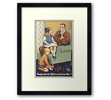 British Poster World War I: Daddy what did you do Framed Print