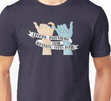 Promise Everything  Unisex T-Shirt