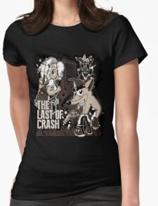 The Last of Crash Womens Fitted T-Shirt