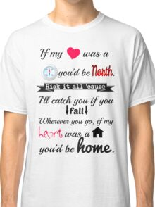 If my Heart was a House Classic T-Shirt