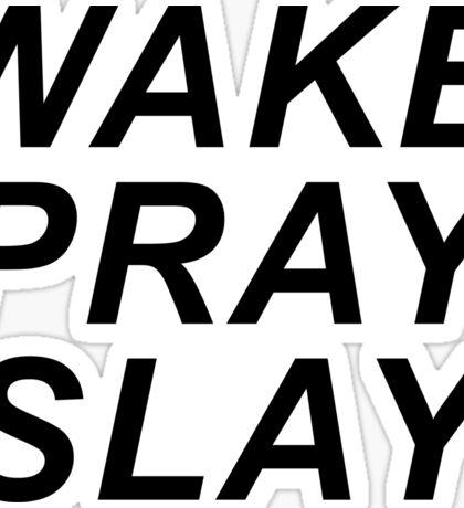 Wake Pray Slay - White Sticker