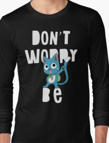 Fairy tail - Don't worry, be happy Long Sleeve T-Shirt