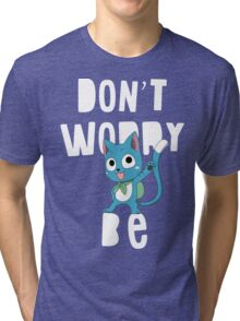Fairy tail - Don't worry, be happy Tri-blend T-Shirt