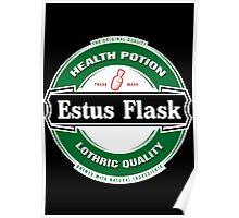 Estus Flask Sounds Good Poster