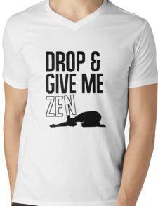 DROP AND GIVE ME ZEN Mens V-Neck T-Shirt