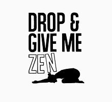 DROP AND GIVE ME ZEN Women's Fitted Scoop T-Shirt