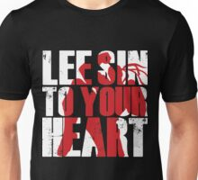 Lee Sin to your heart Unisex T-Shirt