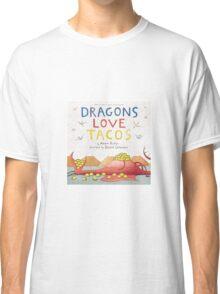 Dragons Love Tacos Classic T-Shirt