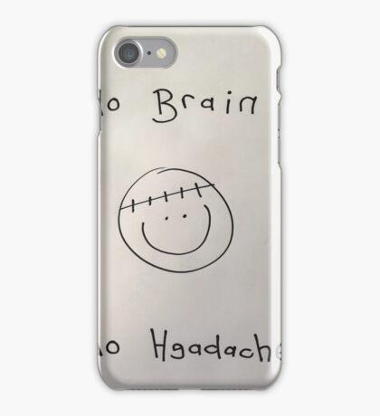 Face. No brain no headache iPhone Case/Skin