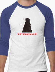 Exterminate - Doctor Who Men's Baseball ¾ T-Shirt