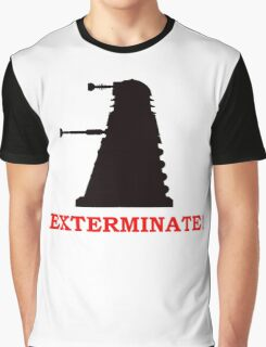 Exterminate - Doctor Who Graphic T-Shirt