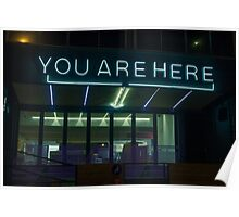 You Are Here Sign Poster