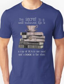 Secret to life is Tea and books Unisex T-Shirt