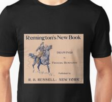 Artist Posters Remington's new book drawings by Frederic Remington 0844 Unisex T-Shirt