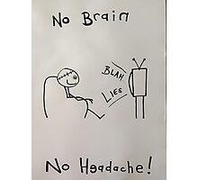 Brainwashed.  Photographic Print