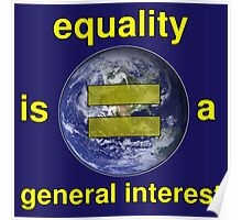 Equality is a General Interest Poster
