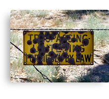 Redneck opinion of borders Canvas Print