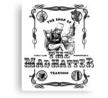 The Mad Hatter, the hatter, le chapelier fou, Alice in Wonderland, printmaking, Canvas Print