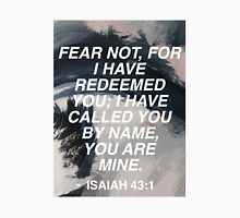 Isaiah 43:1 Unisex T-Shirt
