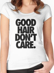 GOOD HAIR DON'T CARE. Women's Fitted Scoop T-Shirt