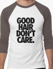 GOOD HAIR DON'T CARE. Men's Baseball ¾ T-Shirt