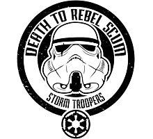Death to Rebel Scum Photographic Print