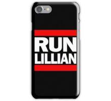 Unbreakable Kimmy Schmidt Inspired Rap Mashup - RUN Lillian - UKS Shirt - Females are Strong as Hell Parody Shirt iPhone Case/Skin
