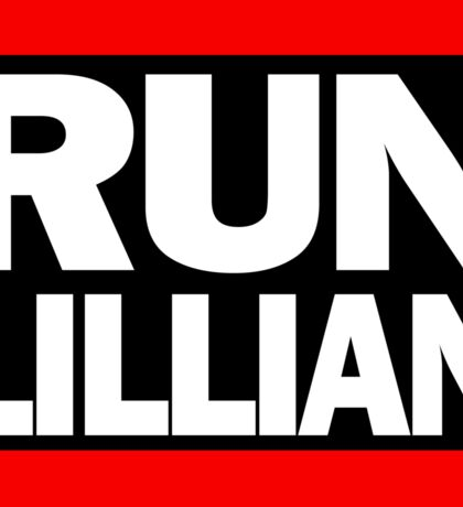 Unbreakable Kimmy Schmidt Inspired Rap Mashup - RUN Lillian - UKS Shirt - Females are Strong as Hell Parody Shirt Sticker