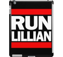 Unbreakable Kimmy Schmidt Inspired Rap Mashup - RUN Lillian - UKS Shirt - Females are Strong as Hell Parody Shirt iPad Case/Skin
