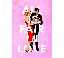 All Is Fair In Love Photographic Print