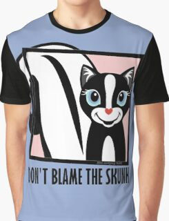 DON'T BLAME THE SKUNK Graphic T-Shirt