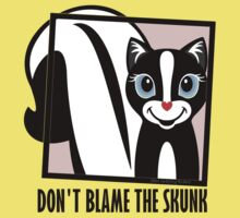 DON'T BLAME THE SKUNK Baby Tee