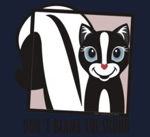 DON'T BLAME THE SKUNK Kids Tee